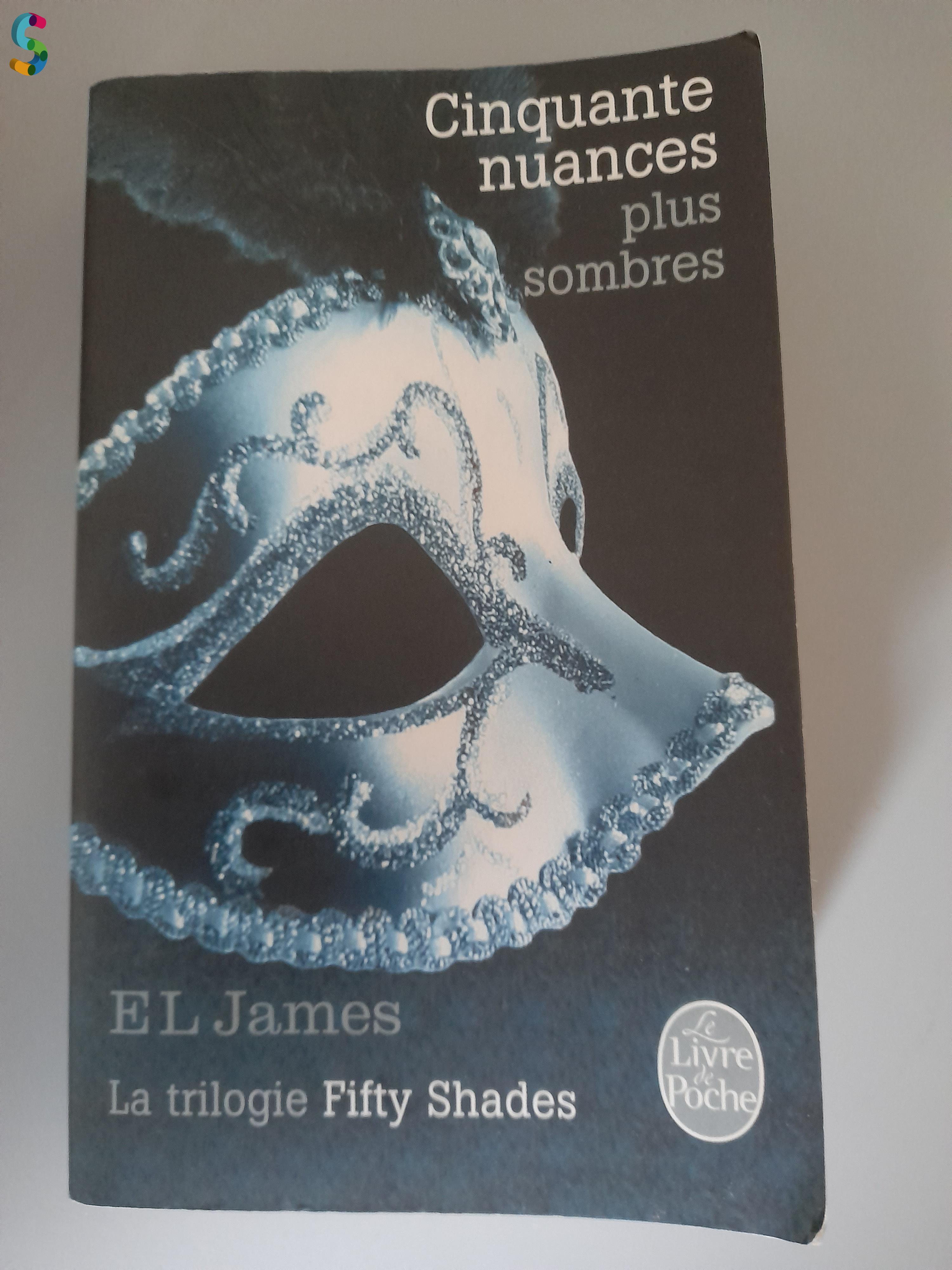 La trilogie cinquante nuances plus claires, de Grey et plus sombres
