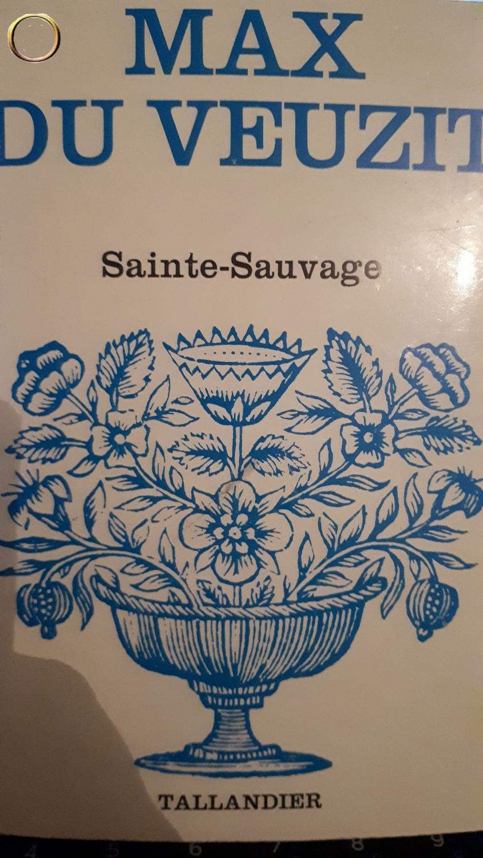 MAX DU VEUZIT - Sainte sauvage