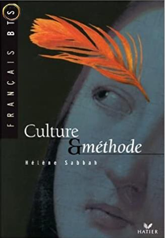 Le français au BTS - Culture et méthode, Livre de l'élève