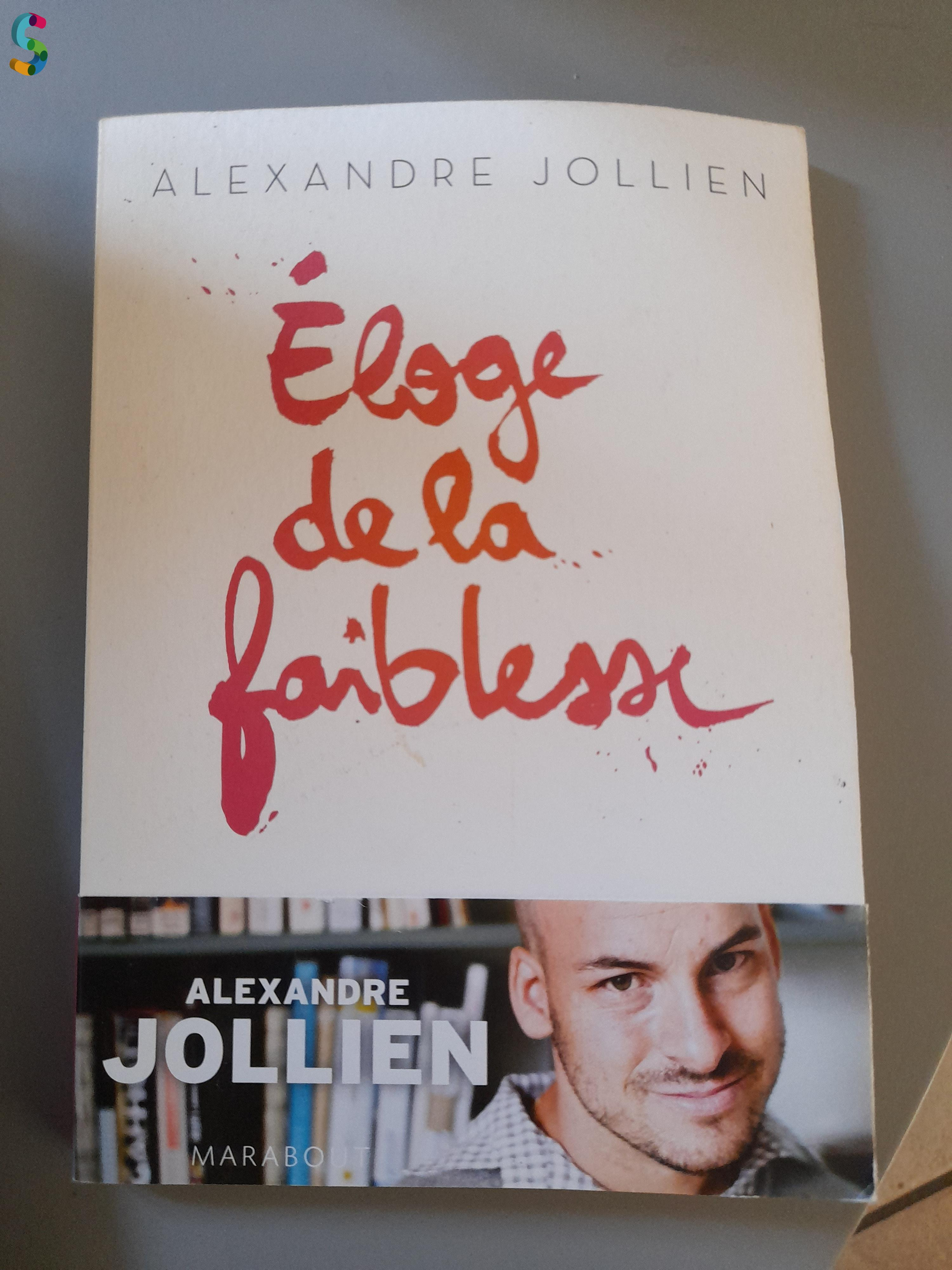 Livre Éloge de la faiblesse d'Alexandre Jollien
